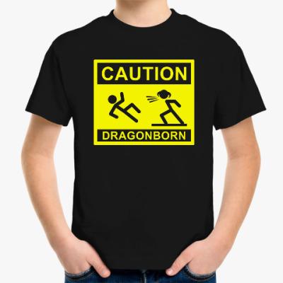 Детская футболка Caution ! Dragonborn . Skyrim