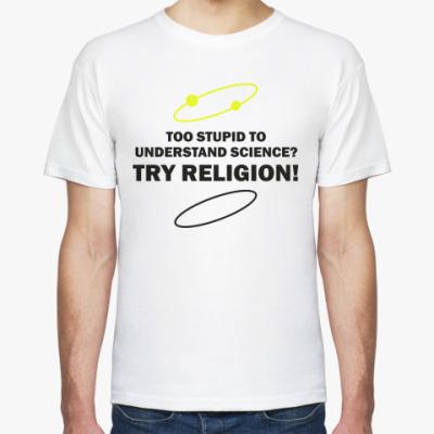 Футболка TRY RELIGION!