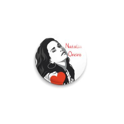 Значок 25мм Natalia Oreiro