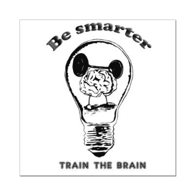 Наклейка (стикер) Будь умней тренируй мозги