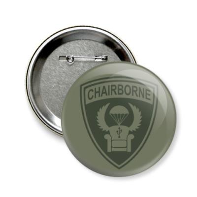 Значок 58мм Chairborne