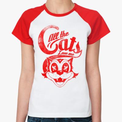 Женская футболка реглан Все коты любят Меня