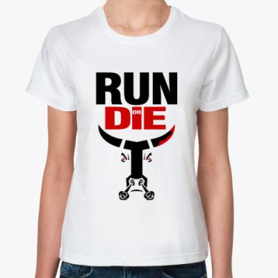 Классическая футболка RUN or DIE