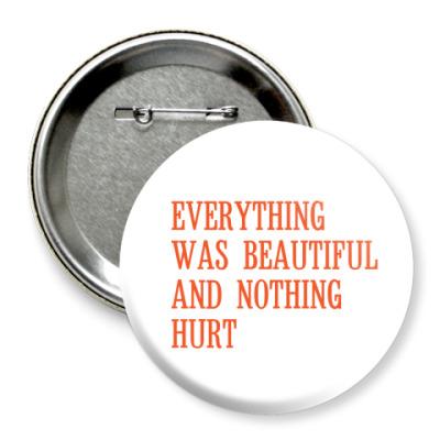 Значок 75мм 'Everything'