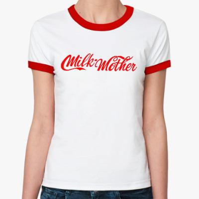 Женская футболка Ringer-T Milk Mother