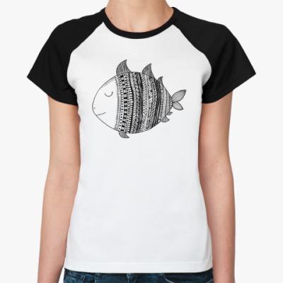 Женская футболка реглан Рыба моя