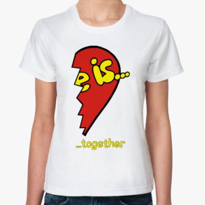 Классическая футболка Love is...