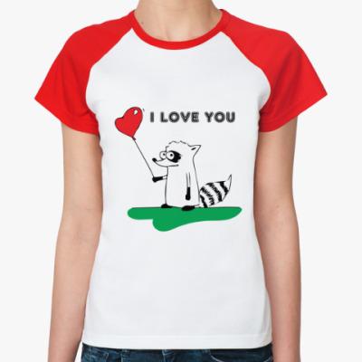 Женская футболка реглан 'I LOVE YOU' с Енотом