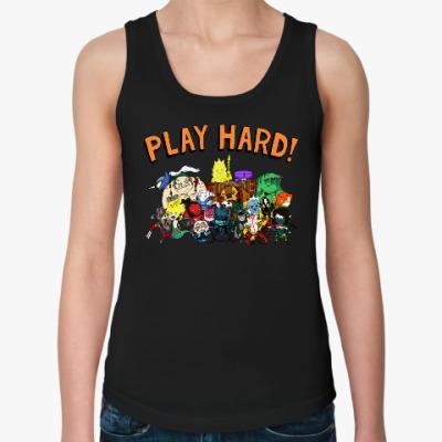 Женская майка Play Hard!