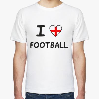 Футболка Я люблю английский футбол