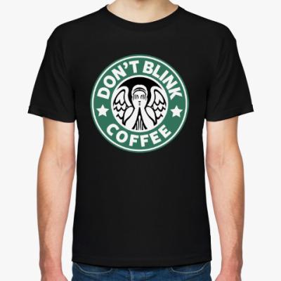 Футболка Don't Blink Coffee
