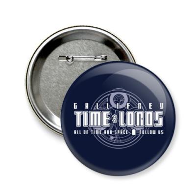 Значок 58мм Gallifrey Time Lords