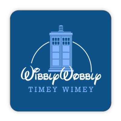 Костер (подставка под кружку) Wibbly Wobbly Timey Wimey