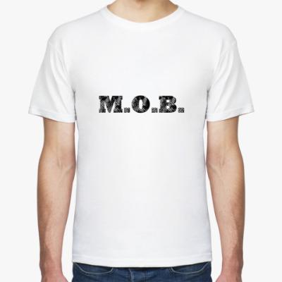 Футболка M.O.B.