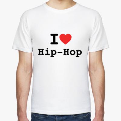 Футболка I Love Hip-Hop