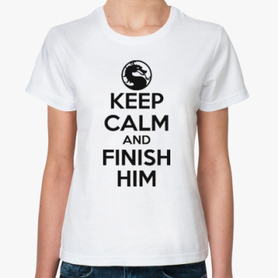 Классическая футболка Keep calm and finish him