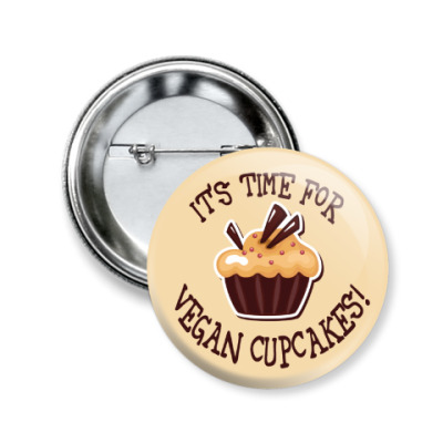 Значок 50мм It's time for vegan cupcakes!
