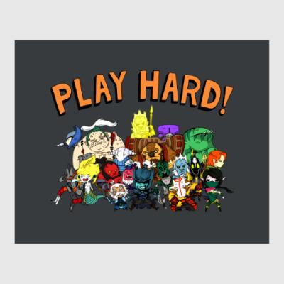 Постер Play Hard!