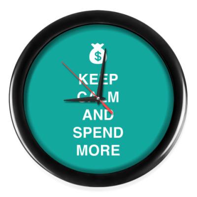 Настенные часы Keep calm and spend more