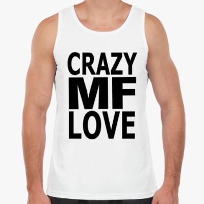 Майка Crazy Love, MF