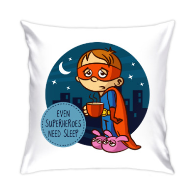 Подушка EVEN SUPERHEROES NEED SLEEP