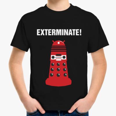 Детская футболка Exterminate!