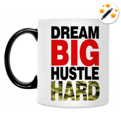 Кружка-хамелеон Dream BIG - Hustle HARD