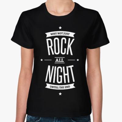 Женская футболка Rock All Night