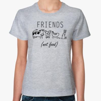 Женская футболка FRIENDS (NOT FOOD)