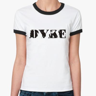 Женская футболка Ringer-T Dyke