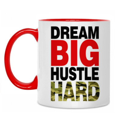 Кружка Dream BIG - Hustle HARD