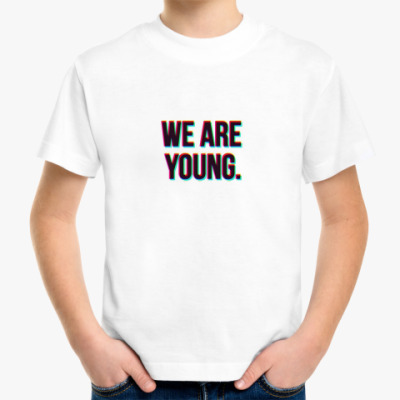 Детская футболка We are young.