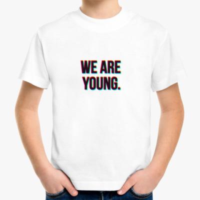 Детская футболка We are young.