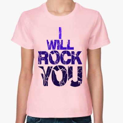Женская футболка I will rock you