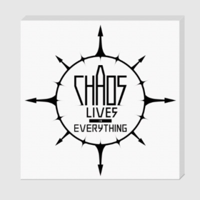 Холст Chaos lives in everything