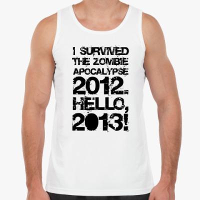 Майка I survived 2012. Hello, 2013!
