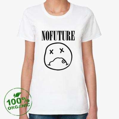 Женская футболка из органик-хлопка No Future