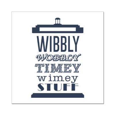 Наклейка (стикер) Wibbly Wobbly Timey Wimey Stuf
