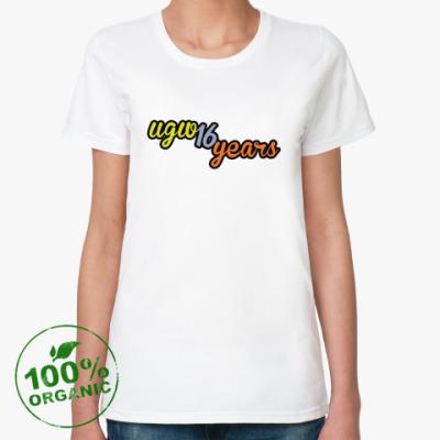 Женская футболка из органик-хлопка 16 лет UGW