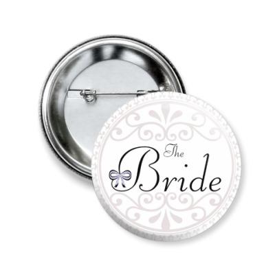 Значок 50мм Невеста/Bride