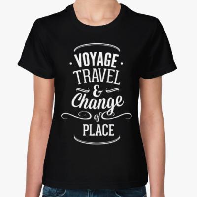 Женская футболка Путешествуй!