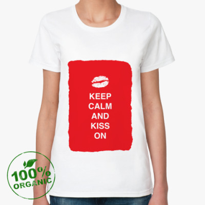 Keep calm and kiss on