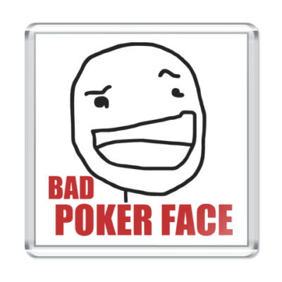 Магнит Bad Poker Face