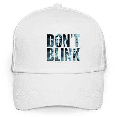 Кепка бейсболка Don't Blink