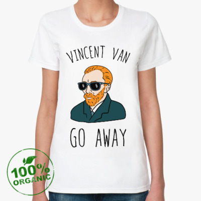 Женская футболка из органик-хлопка Vincent Van Go Away