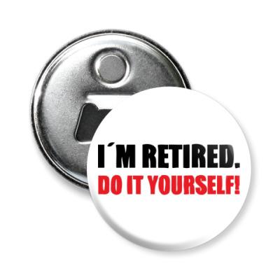 Магнит-открывашка  I'm retired