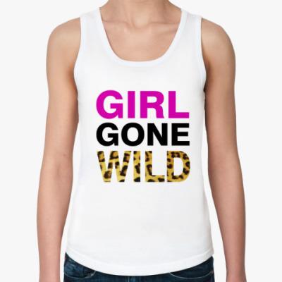 Женская майка Girl Gone Wild