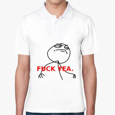 Рубашка поло fuck yea