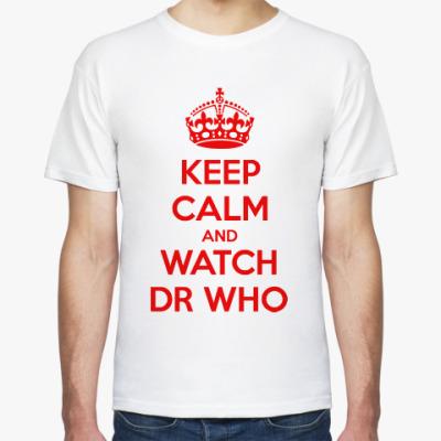 Футболка KEEP CALM and WATCH DOCTOR WHO