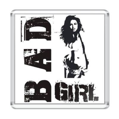 Магнит Bad girl